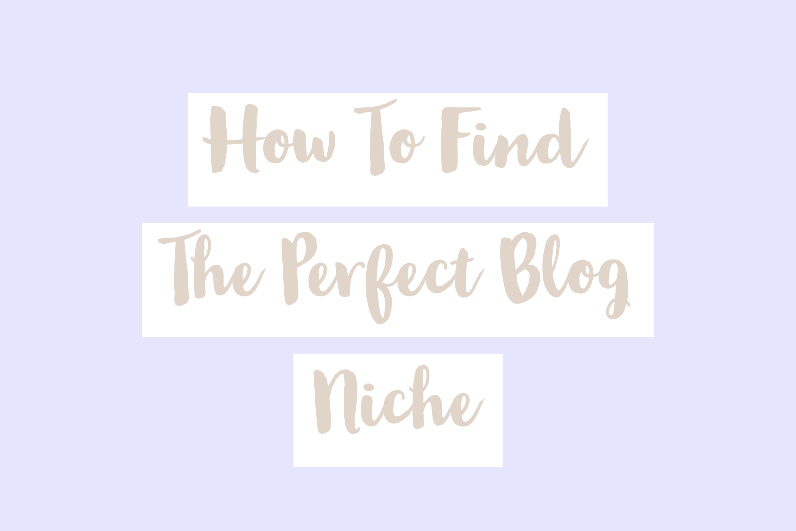 How To Find Your Blog Niche: The Ultimate Guide